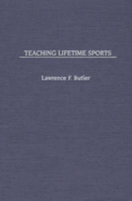 Teaching Lifetime Sports PDF