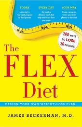 The Flex Diet: Design-Your-Own Weight Loss Plan