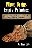 Whole Grains  Empty Promises PDF