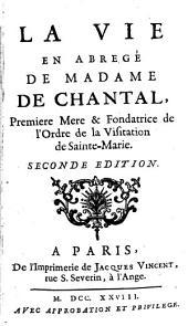 La vie en abrégé de Mme. de Chantal