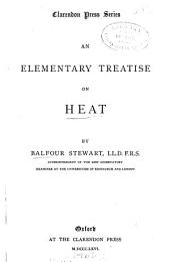 An Elementary Treatise on Heat