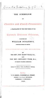 The Symbolism of Churches and Church Ornaments: A Translation of the First Book of the Rationale Divinorum Officiorum