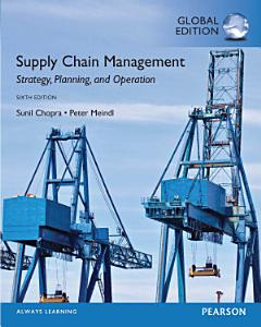 Supply Chain Management  Strategy  Planning  and Operation  Global Edition PDF