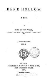 Dene hollow: Volume 1