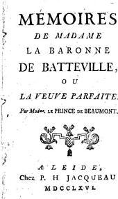 Mémoires de Madame la baronne de Batteville, ou la veuve parfaite