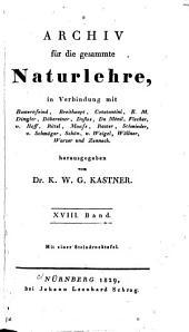 Archiv für die gesammte Naturlehre: Band 18