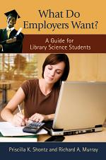 What Do Employers Want? A Guide for Library Science Students
