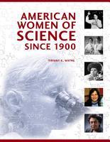 American Women of Science Since 1900 PDF