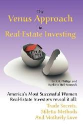 The Venus Approach to Real-Estate Investing
