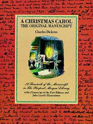 A Christmas Carol The Original Manuscript Book PDF