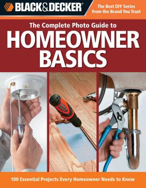 Black   Decker The Complete Photo Guide Homeowner Basics PDF