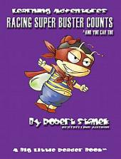 Racing Super Buster Counts and You Can Too: Learning Skills for Preschool & Kindergarten