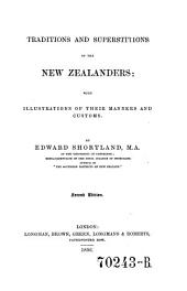 Traditions and Superstitions of the New Zealanders: With Illustrations of Their Manners and Customs