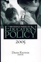 Brookings Papers on Education Policy  2005 PDF