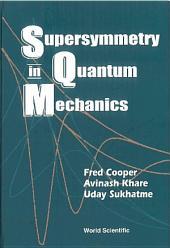 Supersymmetry In Quantum Mechanics