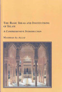 The Basic Ideas and Institutions of Islam