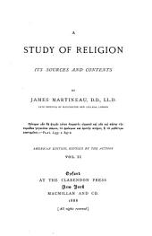 A Study of Religion, Its Sources and Contents: Volume 2
