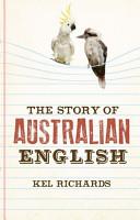 The Story of Australian English PDF