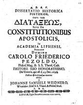 Peri tēs diataxeōs, sive de constitutionibus apostolicis: Diss. posterior