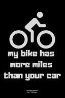 My Bike Has More Miles