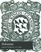 Polonius: A Collection of Wise Saws and Modern Instances