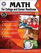 Math for College and Career Readiness, Grade 8: Preparation and Practice
