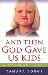 And Then God Gave Us Kids Book PDF