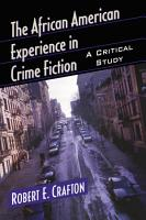 The African American Experience in Crime Fiction PDF