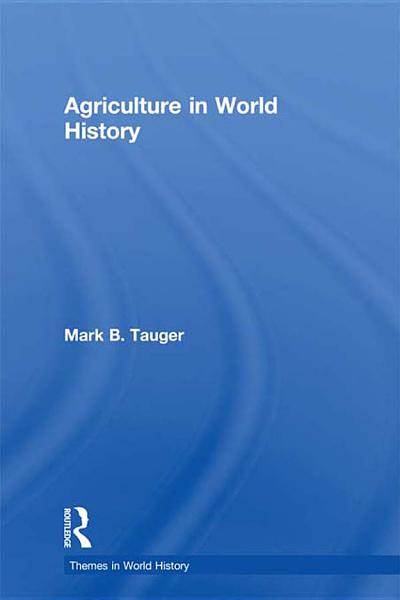 Download Agriculture in World History Book