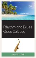 Rhythm and Blues Goes Calypso PDF