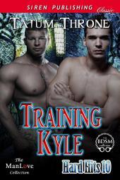 Training Kyle [Hard Hits 10]