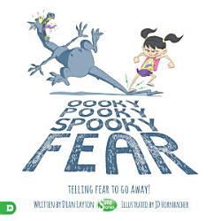 Oooky Pooky Spooky Fear