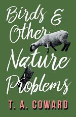 Bird and Other Nature Problems