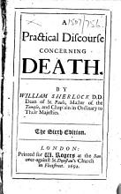 A Practical Discourse concerning Death     The sixth edition PDF