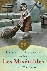 52 Little Lessons From Les Miserables Book PDF