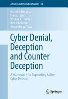 Cyber Denial  Deception and Counter Deception PDF
