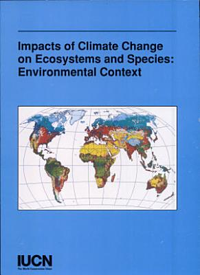 The Impact of Climate Change on Ecosystems and Species PDF
