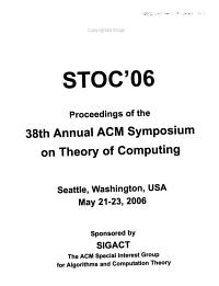 Proceedings of the Thirty eighth Annual ACM Symposium on Theory of Computing PDF