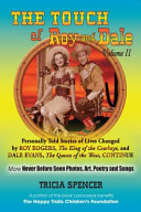 The Touch of Roy and Dale  Volume II PDF