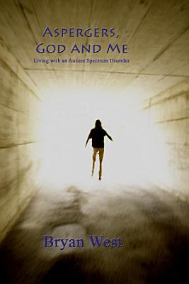 Asperger's, God and Me