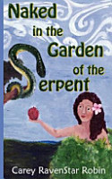 Naked in the Garden of the Serpent PDF