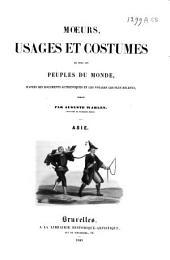 Moeurs, usages et costumes de tous les peuples du monde, d'après des documents authentiques et les voyages les plus récents: Europe, Volume2