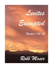 Levites Exempted: Numbers 1:47-54