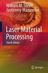 Laser Material Processing: Edition 4