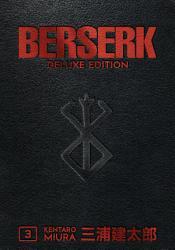 Berserk Deluxe Volume 3 PDF