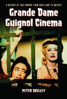 Grande Dame Guignol Cinema PDF
