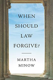 When Should Law Forgive  Book