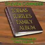 Tobias Turtle's Family Album