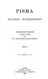 Pisma Juliusza Słowackiego: Tom 2