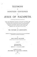 Testimony of Nineteen Centuries to Jesus of Nazareth     PDF